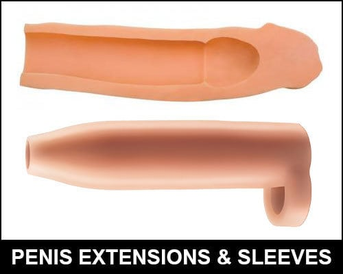 Penis Extensions | Penis Sleeves | Sex Toys For Men