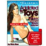 Addicted To Toys | Adult XXX DVDs | Sex Toys | Vibrators