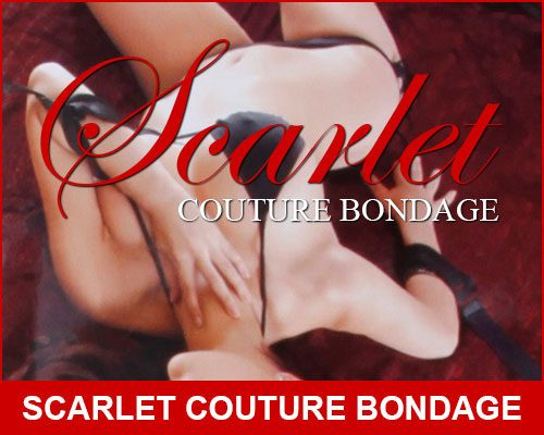 Scarlet Couture | Bondage | Sex Toys For Men